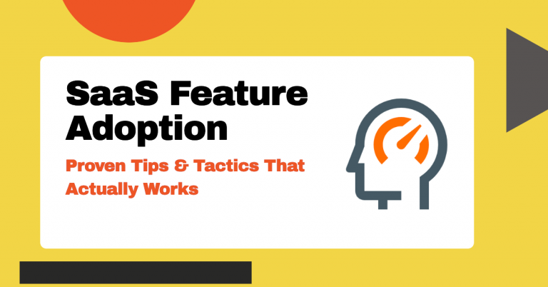 SaaS Feature Adoption and Tactics For Improvement